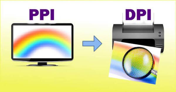 Sự khác nhau giữa DPI và PPI